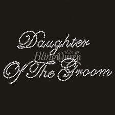 'Daughter of the Groom' Crystal Rhinestone Wedding hot fix iron on transfer