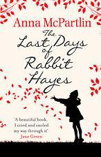 Anna McPartlin - The Last Days of Rabbit Hayes (Paperback) 9780552773744
