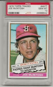 1976 TOPPS TRADED #497T JOE MCINTOSH, PSA 10 GEM MINT, SET BREAK, HOUSTON ASTROS