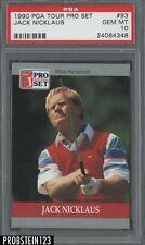1990 PGA Tour Pro Set #93 Jack Nicklaus HOF PSA 10 GEM MINT