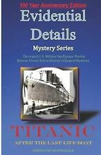 Titanic: After the Last Lifeboat (Evidential Details ), Seeds / McMoneagle, Good