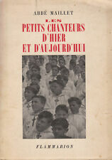 Livre les petits chanteurs d'hier et d'aujourd'hui Abbé Maillet book