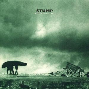 Stump - A Fierce Pancake (CD 1988)