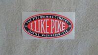 THE PIKE BREWING COMPANY I LIKE PIKE SEATTLE WASHINGTON BEER STICKER