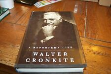A Reporter's Life by Walter Cronkite
