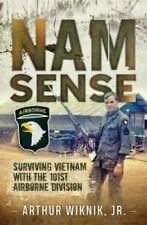 Nam-Sense Surviving Vietnam with the 101st Airborne Division 9781612006529