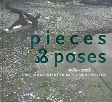 Pieces and Poses: Dirk Buwalda Photographs Bruce McLean 1965-2008 by De...