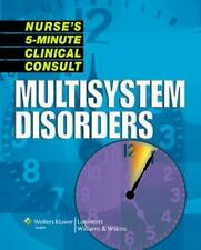 Nurse's 5-Minute Clinical Consult: Multisystem Disorders (The 5-Minute-ExLibrary