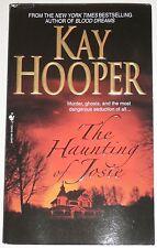 "KAY HOOPER ""The Haunting Of Josie"" Bantam Signed Jan 2008 Paperback Autograph"