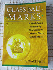 GLASS BALL MARKS Walt Pich Ref. Book on Japanese Glass Fishing FLOATS Mark ID