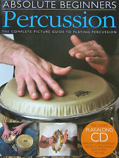 Absolute Beginners PERCUSSION - The Complete Picture Guide to Playing Percussion