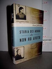 LIBRO Ivan Jablonka STORIA DEI NONNI che NON HO AVUTO 1^ed.2013 Le scie ☺