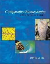 NEW - Comparative Biomechanics: Life's Physical World by Vogel, Steven