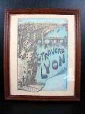 Gravure Pointe Sèche XIX° A TRAVERS LYON Signée Joanne Drevet, Cadre sous Verre
