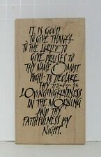 "Wordsworth ""It Is Good"" Praise To The Lord Psalm 92 Rubber Stamp 2004 S267-N"