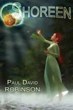 Life after Earth Ser.: Shoreen by Paul David Robinson (2015, Paperback, Large...