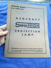 Ashcraft Superhigh Projection Lamp Manual Parts Motion Picture Theater Equipment