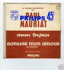 45 RPM SP JUKE BOX PAUL MAURIAT COMME TOUJOURS / BONSOIR MON AMOUR
