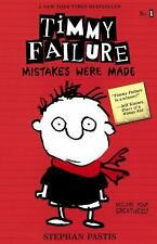 Timmy Failure-Mistakes Were Made-NEW hardcover Stephan Pastis