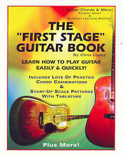 NEW The First Stage Guitar Book: Learn How To Play Guitar Easily & Quickly!