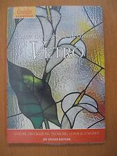 Come dipingere e decorare il Vetro BLISTERATO Guide creative Ed.De Vecchi
