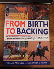 From Birth to Backing - Richard Maxwell with Johanna Sharples
