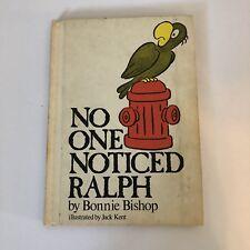 Vintage Children's Book ~ NO ONE NOTICED RALPH ~ Bonnie Bishop, Jack Kent