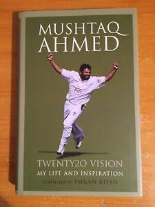 2006 Signed Mushtaq Ahmed twenty20 vision Pakistan legend 1st edition vgc