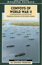 CONVOYS OF WORLD WAR II: Dangerous Missions on the North Atlantic – Pedersen