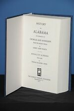 HISTORY OF ALABAMA AND INCIDENTALLY OF GEORGIA AND MISSISSIPPI