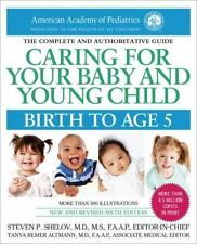 Caring for Your Baby and Young Child, 6th Edition: Birth to Age 5 (Paperback or