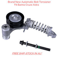Automatic Belt Tensioner For Holden Barina Cruze Astra DOHC Turbo 1.4L 4cyl 16V