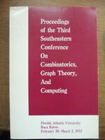 Proceedings of the third Southeastern Conference on Combinatorics, Graph Theory