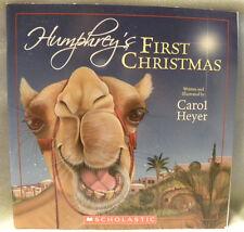 HUMPHREY'S FIRST CHRISTMAS(Camel Story) by Carol Heyer,PB,2007