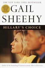 Hillary's Choice 2000 by Gail Sheehy 0345436563