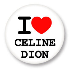Pin Button Badge Ø38mm ♥ I Love You j'aime Céline Dion