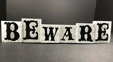 Halloween Decorations Interior Only Tabletop Decor Sign BEWARE White Black  NEW
