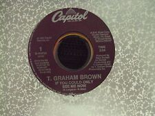 """T. GRAHAM BROWN If You Could Only See Me Now/We Tote The Note 7"""" 45 country"""