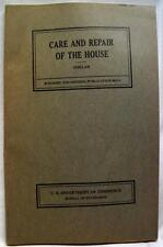U.S. DEPARTMENT OF COMMERCE CARE & REPAIR OF THE HOUSE MANUAL BOOKLET 1931
