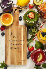 DER Smoothie - Das ultimative Rezept - eBook - PDF Format