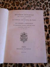 Conseil Municipal De Paris: Visites avec Bruxelles, Anvers, Liège, Gand, 1910-11