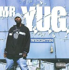 Weightin [PA] by Mr. Y.U.G. (CD, Apr-2009, Oarfin)