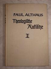 Theologische Aufsätze, zweiter Band 2, Paul Althaus, 1935 182 nummerierte Seiten