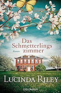 Das Schmetterlingszimmer: Roman von Riley, Lucinda | Buch | Zustand gut