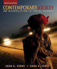 Contemporary Society: An Introduction to Social Science (12th Edition) by Perry
