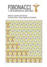 Fibonacci y Los Problemas Del Liber Abaci by Alberto Ugarte (2013, Paperback)