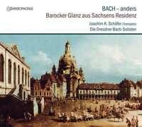Joachim K.Schafer, Die Dresdner Barock-Solisten - Baroque Splendeur F Neuf CD