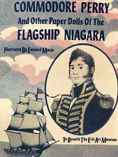 Commodore Perry And Other Paper Dolls Of The Flagship Niagara