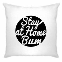 Novelty Cushion Cover Stay At Home Bum Logo Slogan Lazy Stoner Hipster Funny Pun