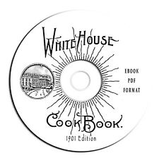 Vintage White House Cookbook 1901-F L Gillette-CD eBook PDF-Best Recipes-Kitchen